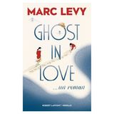 Marc Levy - Ghost In Love ..un roman (FR) -  Le dernier Best-Seller de Marc Levy 1 PCE